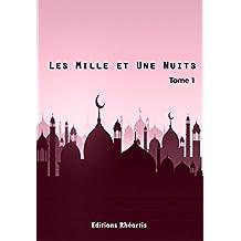 Les Mille et Une Nuits - T1 (Patrimoine) (French Edition)