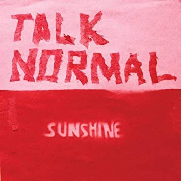 Talk Normal - Sunshine - Amazon com Music