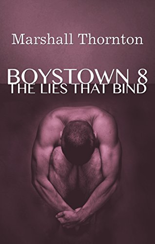 (Boystown 8: The Lies That Bind (Boystown Mysteries))
