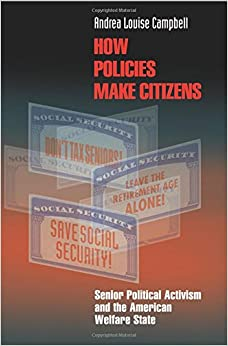 >>EXCLUSIVE>> How Policies Make Citizens: Senior Political Activism And The American Welfare State (Princeton Studies In American Politics: Historical, International, And Comparative Perspectives). duracion Latin campo Ficha economic Early