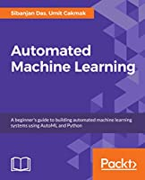 Hands-On Automated Machine Learning Front Cover