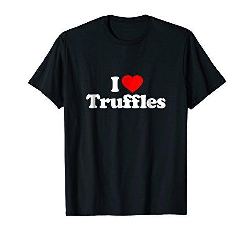 (I Love Truffles Heart Funny Gift T-Shirt)