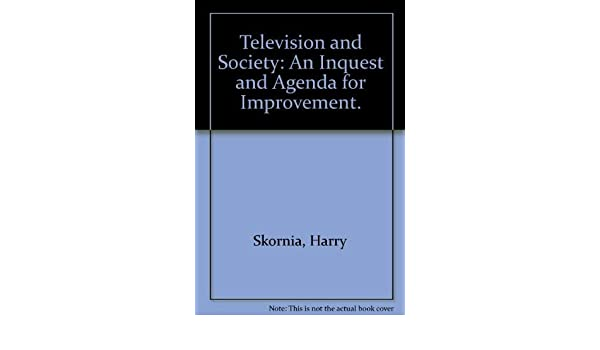 Television and society: an inquest and agenda for ...