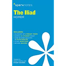 The Iliad SparkNotes Literature Guide (SparkNotes Literature Guide Series)