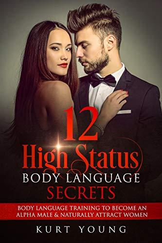 Amazon com: Body Language:12 High Status Body Language