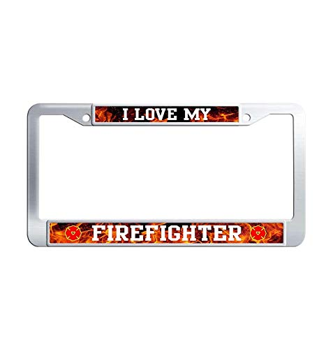 Toanovelty I Love My Firefighter Metal License Frame car, Waterproof Stainless Steel Car Auto Tag Frame 6' x 12' in ()