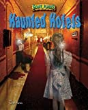 Haunted Hotels, Sarah Parvis, 1597165743