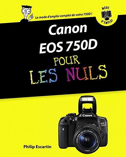 Canon EOS 750D pas à pas pour les Nuls: Amazon.es: Escartin ...