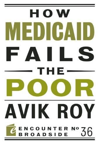How Medicaid Fails The Poor  Encounter Broadsides