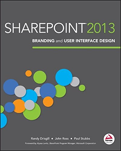 SharePoint 2013 Branding and User Interface Design by Brand: Wrox