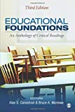 Educational Foundations: An Anthology of Critical Readings 3ed