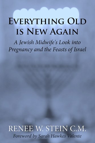 Everything old is new again a jewish midwifes look into pregnancy everything old is new again a jewish midwifes look into pregnancy and the feasts of fandeluxe Images