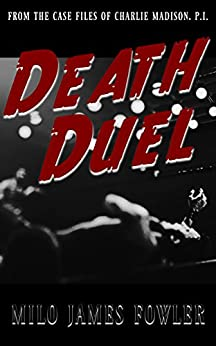 Death Duel by [Fowler, Milo James]