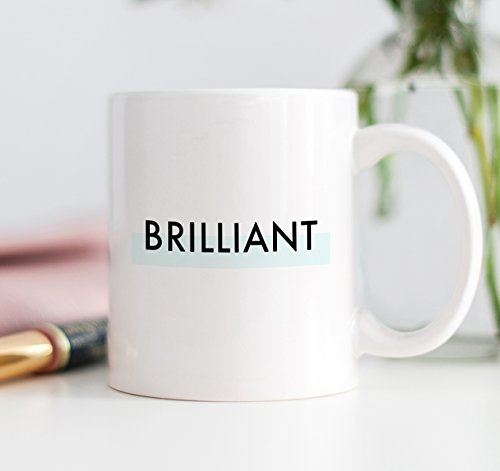 BRILLIANT Coffee Mug Mint Green Gift Idea Smart Intelligent Graduate Bright Fabulous Clever Brilliance Girl Millennial Birthday Christmas Present Boss Lady - 11oz Ceramic Tea Cup by Digibuddha - Millennial Mall