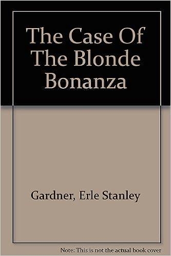 The Case of the Blonde Bonanza