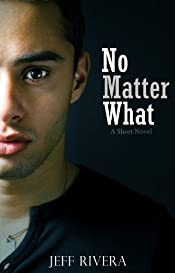 No Matter What: A Short Novel: Revised School Edition - YA Books for Boys