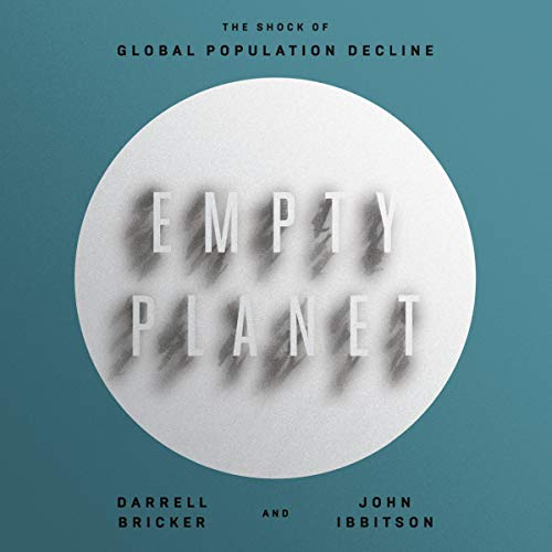 Pdf Social Sciences Empty Planet: The Shock of Global Population Decline