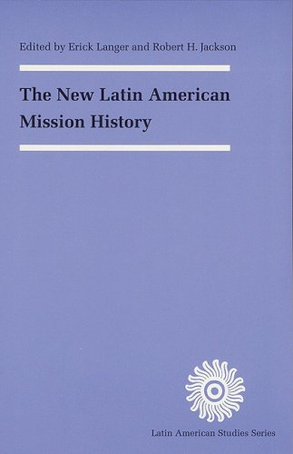 The New Latin American Mission History (Latin American Studies Series)