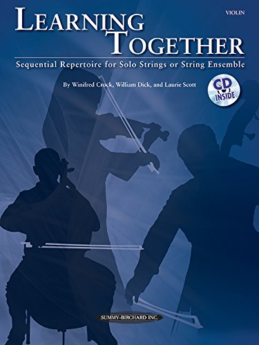 Learning Together: Sequential Repertoire for Solo Strings or String Ensemble (Violin), Book & CD