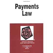 Payments Law in a Nutshell