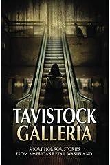 Tavistock Galleria: Short Horror Stories From America's Retail Wasteland Paperback
