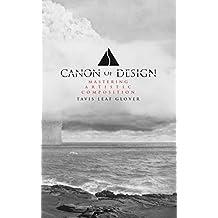 Canon of Design: Mastering Artistic Composition