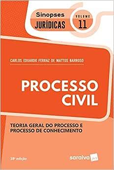 Sinopses - Processo Civil - Teoria Geral Do Processo - Volume 11 - 18ª Edição 2020: Teoria Geral do Processo e Processo de Conhecimento