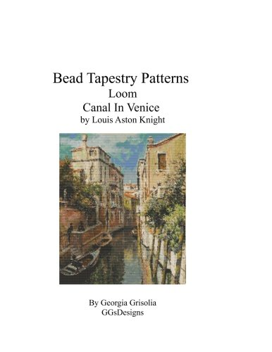 Bead Tapestry Patterns Loom Canal In Venice by Louis Aston Knight - Canal Tapestry