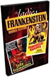 Ladies of Frankenstein Double Feature