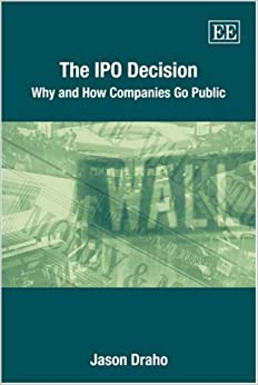 Book The IPO Decision: Why and How Companies Go Public