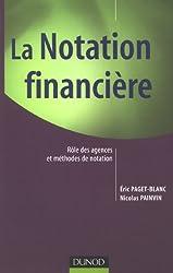 La Notation financière : Rôle des agences et méthodes de notation