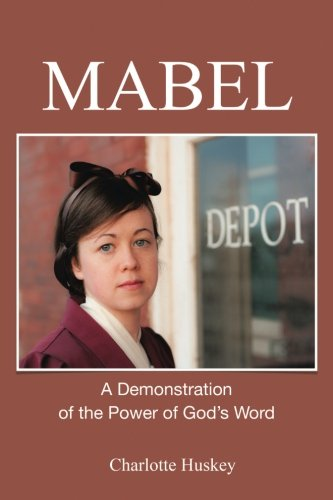 Download Mabel: A Demonstration of the Power of God's Word PDF