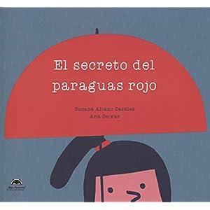 El secreto del paraguas rojo de Susana Aliano