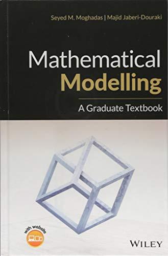 Mathematical Modelling: A Graduate Textbook ()