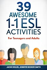 39 Awesome 1-1 ESL Activities: For Teenagers and Adults Paperback