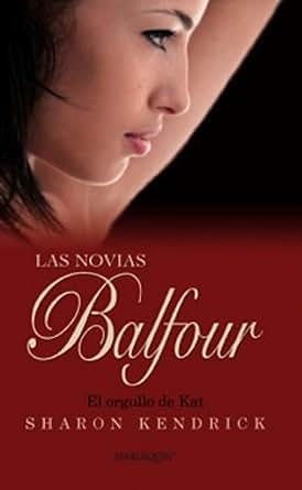 El orgullo de Kat (Las novias Balfour) (Spanish Edition