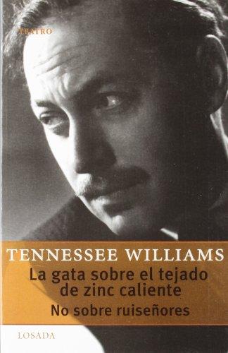 Descargar Libro Gata Sobre El Tejado De Zinc Caliente, La -no Sobre Ruiseñores Tennessee Williams
