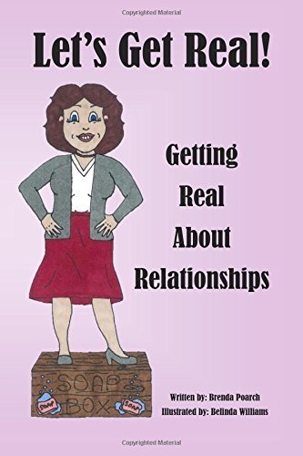 Read Online Let's Get Real!: About Relationships (Volume 2) pdf epub