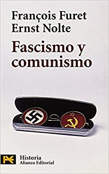 Fascismo Y Comunismo por François Furet