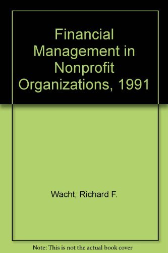 Financial Management in Nonprofit Organizations, 1991