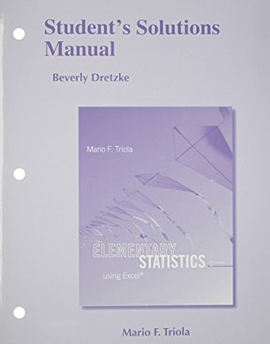 Student's Solutions Manual for Elementary Statistics Using Excel