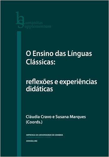 O Ensino das Línguas Clássicas: reflexões e experiências didáticas