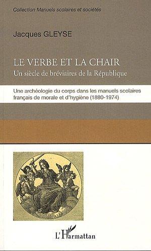 Le Verbe Et La Chair Un Siecle De Breviaires De La