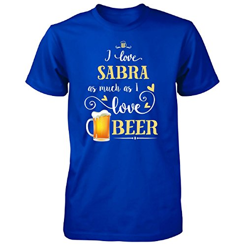 I Love Sabra As Much As I Love Beer Gift For Him - Unisex Tshirt Royal XL