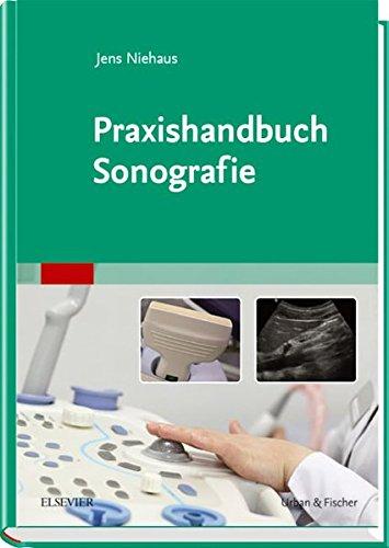Praxishandbuch Sonografie: Mit Zugang zum Elsevier-Portal