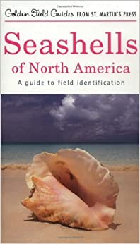 Book Seashells of North America: A Guide to Field Identification (Golden Field Guides)