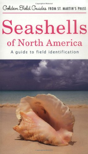 seashells-of-north-america-a-guide-to-field-identification-golden-field-guide-f-st-martins-press