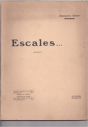 Livres gratuits en ligne ESCALES PARTITION D'ORCHESTRE IN 16 (POCHE) pdf epub