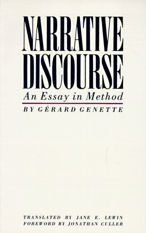 The Narrative Discourse: An Essay in Method by Gerard Genette (1983-08-31)