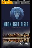 Moonlight Rises (Dick Moonlight)